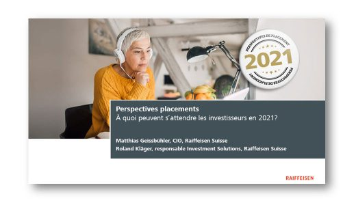 Enregistrement du live streaming «Perspectives placements – Rétrospective 2020 et perspectives 2021»